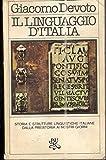 IL LINGUAGGIO D'ITALIA,DEVOTO GIACOMO