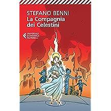 La Compagnia dei Celestini (Universale economica Vol. 8082) (Italian Edition)