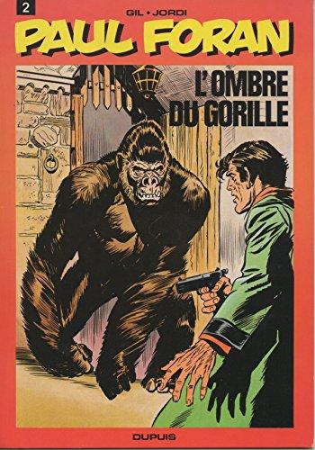 L'Ombre du gorille (Paul Foran)