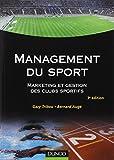 Management du sport - Marketing et gestion des clubs sportifs