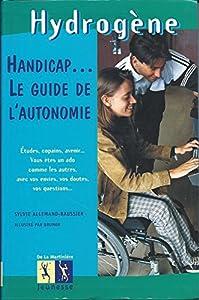 """Afficher """"Handicap... le guide de l'autonomie"""""""