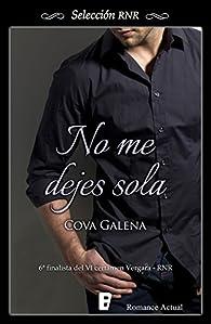 No me dejes sola par Cova Galena