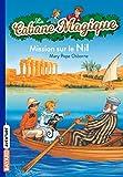 La Cabane Magique, Tome 46 - Mission sur le Nil