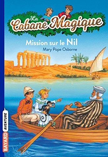 La Cabane Magique, Tome 46 : Mission sur le Nil par Mary Pope Osborne