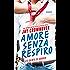 Amore senza respiro (Saints of Denver Vol. 3)