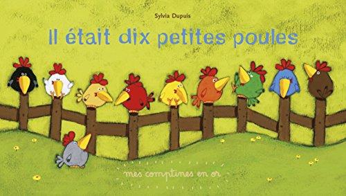 Comptines en Or T9 - Il Etait 10 Petites Poules par Dupuis Sylvia