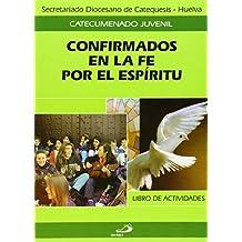 Confirmados en la fe por el espíritu. Cuaderno del alumno (Catecumenado infantil) - 9788428508131