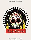 Día de Muertos: Libro para colorear infantil, libro de actividades para bebés niños pequeños de 2 a 7 años, niños o niñas, preescolar jardín de ... Mexico cumpleaños regalo Halloween