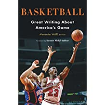 Basketball: Great Writing About America's Game: A Library of America Special Publication (English Edition)