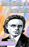 Hans de Sjöholm et le  sorcier finnois  (French Edition)