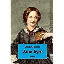 Jane Eyre: ou Les Mémoires d'une institutrice