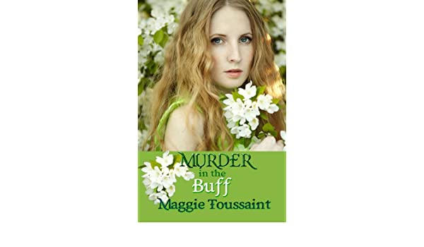 Murder In the Buff (English Edition) eBook: Maggie Toussaint: Amazon ...