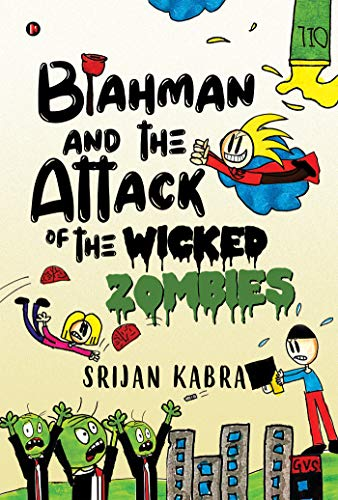 Blahman and The Attack Of  The Wicked Zombies by [Srijan Kabra]