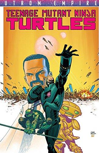 Teenage Mutant Ninja Turtles: Utrom Empire (English Edition ...