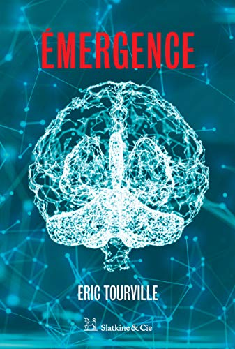 Émergence: Récit de science-fiction (French Edition)