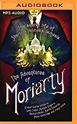 The Mammoth Book of the Adventures of Moriarty: The Secret Life of Sherlock Holmes's Nemesis - 37 short stories by Maxim Jakubowski (2016-04-19)
