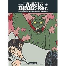 Adèle Blanc-Sec, Tome 2 : Le démon de la Tour Eiffel