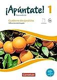 ¡Apúntate! - Nueva edición: Band 1 - Differenzierende Ausgabe: Cuaderno de ejercicios. Mit eingelegtem Förderheft und Audios online