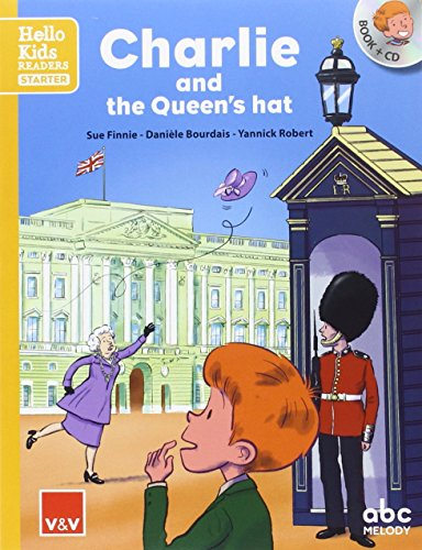 Charlie and the Queen's hat, Libro + CD, Hello Kids Readers