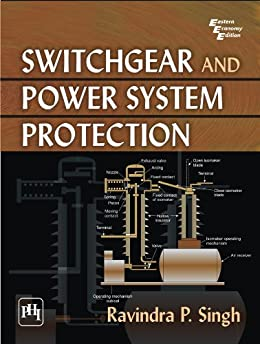 Switchgear and Power System Protection by [Singh, Ravindra P.]