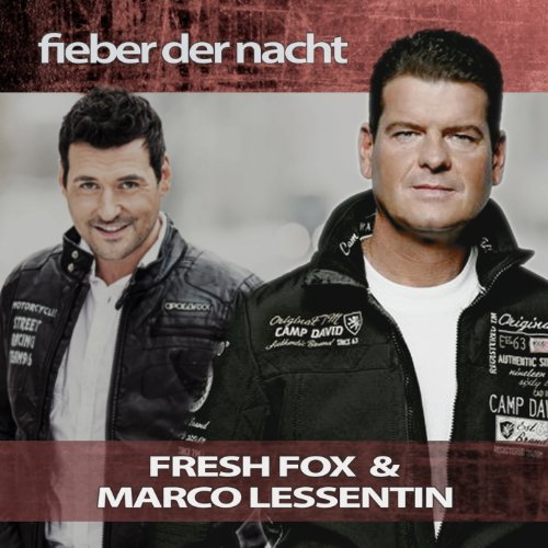 Fieber der Nacht (Fresh Fox Maxi Mix)
