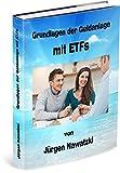 Image de Grundlagen der Geldanlage mit ETFs: Was du über Geldanlage mit Indexfonds wissen musst