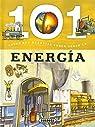 101 Cosas que deberías saber sobre la energía par Bergamino