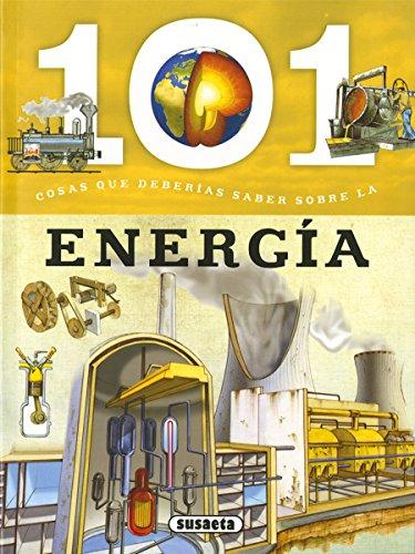 101 Cosas que deberías saber sobre la energía por Susaeta Ediciones S A
