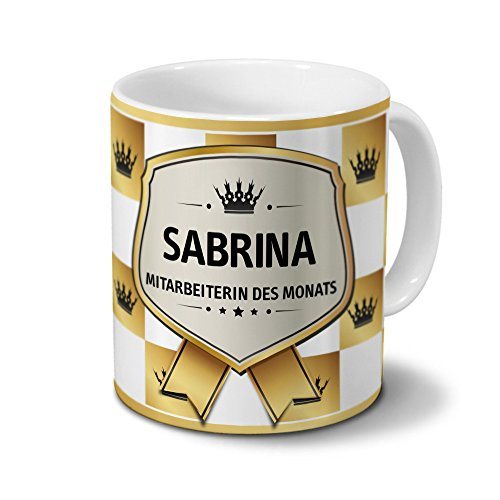 Tasse mit Namen Sabrina - Motiv Mitarbeiterin des Monats - Namenstasse, Kaffeebecher, Mug, Becher, Kaffeetasse - Farbe Weiß