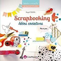 Scrapbooking Idées créatives