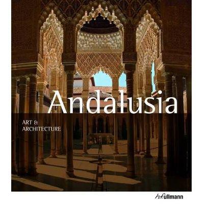 Art & Architecture: Andalusia (Art & Architecture) (Paperback) - Common