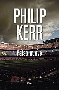 Falso nueve par Philip Kerr