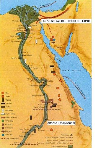 LAS MENTIRAS DEL ÉXODO DE EGIPTO (DESTELLOS DE REALIDAD nº 1) por Alfonso Rosón Muñoz