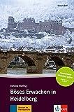 Böses Erwachen in Heidelberg: Deutsche Lektüre für das GER-Niveau A2-B1 mit Audiofiles zum Download. Mit Annotationen und Zusatztexten (Tatort DaF) - Stefanie Wülfing