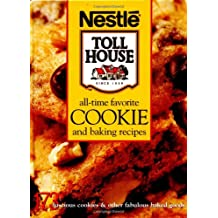 Nestle All Time Favorite Cookie and Baking Recipes (Nestle Toll House(r))