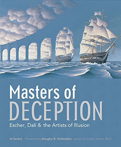 MASTERS OF DECEPTION: Escher, Dali & the Artists of Optical Illusion: Escher, Dali and the Artists of Optical Illusion por Al Seckel