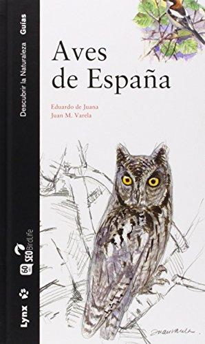 Aves de España (Descubrir la Naturaleza) por Eduardo De Juana