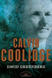 Calvin Coolidge (American Presidents (Times))