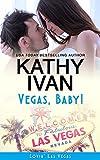 Vegas, Baby! (Lovin' Las Vegas Book 5)