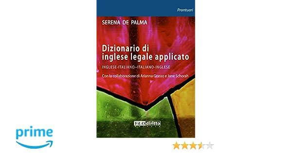Ufficio Acquisti In Inglese : Amazon.it: dizionario di inglese legale applicato serena de palma