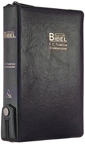 Preisvergleich Produktbild F.C. Thompson Studienbibel: NeueLuther Bibel - Luther 2009 - Kunstleder PU schwarz - Griffregister, Reißverschluss, Red-Letter-Ausgabe