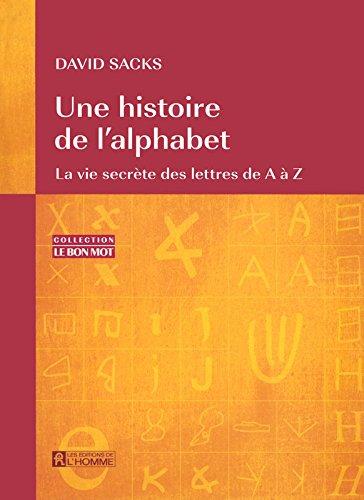 UNE HISTOIRE DE L'ALPHABET