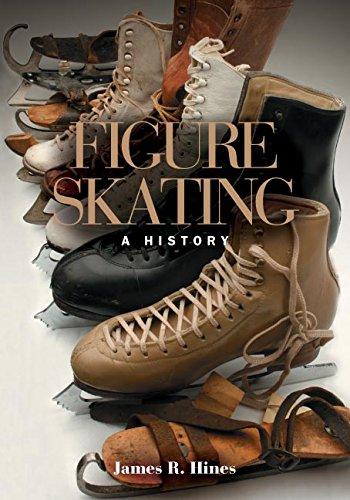 Figure Skating: A History por James R. Hines