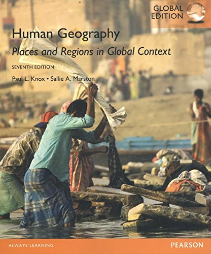 Human Geography: Places and Regions in Global Context, Global Edition por Paul L. Knox