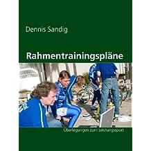 Rahmentrainingspläne: Überlegungen zum Leistungssport