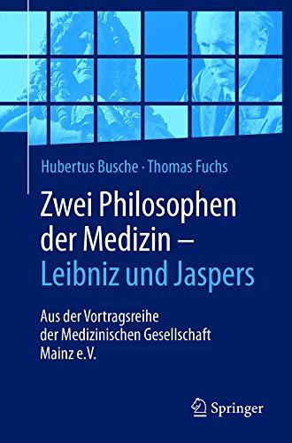 zwei-philosophen-der-medizin-leibniz-und-jaspers-aus-der-vortragsreihe-der-medizinischen-gesellschaf