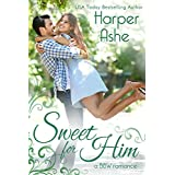 Sweet for Him: A BBW Second Chance Romance (Sweet Curves Book 2) (English Edition)