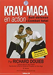 Krav-Maga en action : Self-défense et Combat total