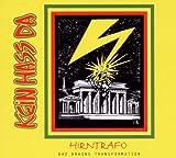 Hirntrafo - Bad Brains Transformation by Kein Hass Da (2011-01-04)