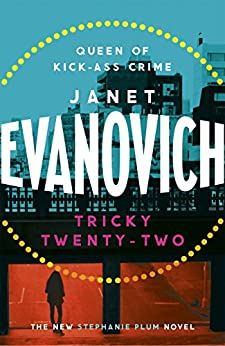 Tricky Twenty-Two: A sassy and hilarious mystery of crime on campus (Stephanie Plum 22) (English Edition)